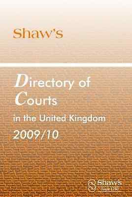 Shaw's Directory of Courts in the United Kingdom 2009/1 - Paperback NEW Gough, H