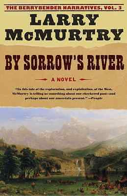 By Sorrow River (Berrybender Narratives) - Paperback NEW Larry, Mcmurtry 2005-08