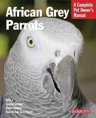 African Grey Parrot (Barron's Complete Pet Owner's Manu - Paperback NEW Wright,
