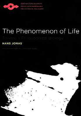The Phenomenon of Life: Toward a Philosophical Biology  - Paperback NEW Vogel, L