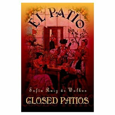 Closed Patios - Paperback NEW Sofia de Walker 2003-08-11