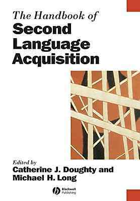 The Handbook of Second Language Acquisition (Blackwell  - Paperback NEW Doughty,