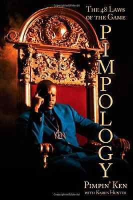 Pimpology: The 48 Laws of the Game - Paperback NEW Ken, Pimpin' 2008-09-18