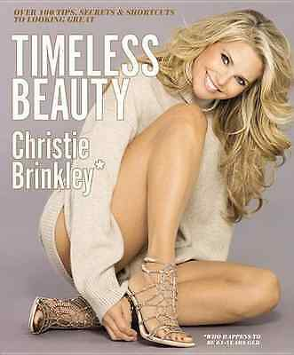 Timeless Beauty: Over 100 Tips, Secrets, and Shortcuts  - Hardcover NEW Christie