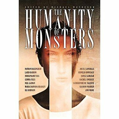 The Humanity of Monsters - Paperback NEW Michael Matheso 2015-09-25
