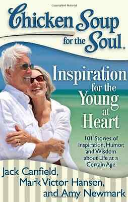 Chicken Soup for the Soul: Inspiration for the Young at - Paperback NEW Canfield