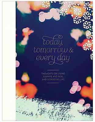 Today, Tomorrow, and Every Day - Hardcover NEW M. H. Clark (Au 2015-07-01