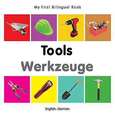 My First Bilingual Book - Tools - English-German - Board book NEW Milet (Author)