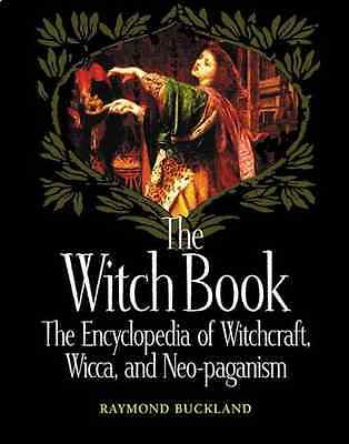 The Witch Book: The Encyclopedia of Witchcraft, Wicca a - Paperback NEW Buckland