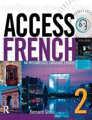 Access French 2: An Intermediate Language Course - Paperback NEW Grosz, Bernard