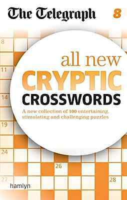 The Telegraph: All New Cryptic Crosswords 8 (The Telegr - Paperback NEW THE TELE