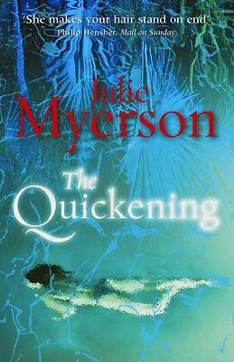 The Quickening, Myerson, Julie, New Book