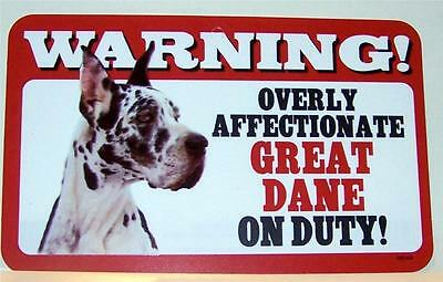 "Warning Overly Affectionate Great Dane On Duty Wall Sign 5"" x 8"" Dog Puppy Pup"
