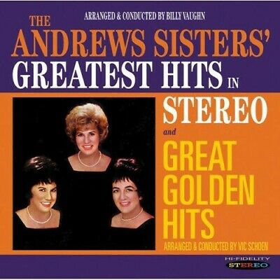 The Andrews Sisters - Greatest Hits in Stereo / Great Golden Hits [New CD]