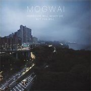 Mogwai - Hardcore Will Never Die, But You Will NEW 2 LP