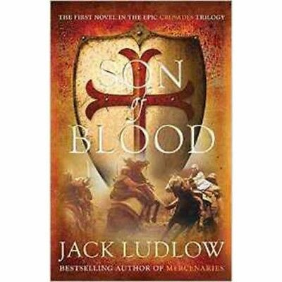 Son of Blood : Crusades Book 1  by Jack Ludlow