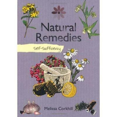 Self Sufficiency:  Natural Remedies - Melissa Corkhill