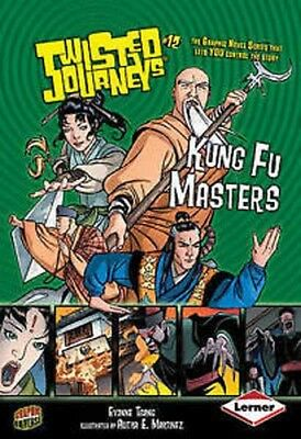 Twisted Journeys :   Kung Fu Masters