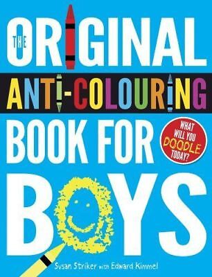 The Original Anti-Colouring Book for Boys  - Creative doodling - 9781407135168