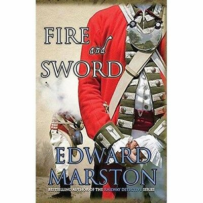 Fire and Sword   by Edward Marston  -  Features Capt. Daniel Rawson