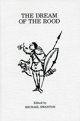 Dream Of The Rood (Exeter Mediaeval Texts & Studies) (Paperback),. 9780859895033