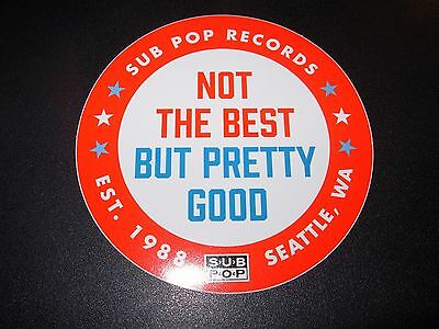 """SUB POP RECORDS SEATTLE 4"""" NOT THE BEST LOGO Sticker Decal pearl jam nirvana"""