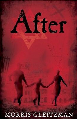 After (Once/Now/Then/After) (Paperback), Gleitzman, Morris, 9780141343136