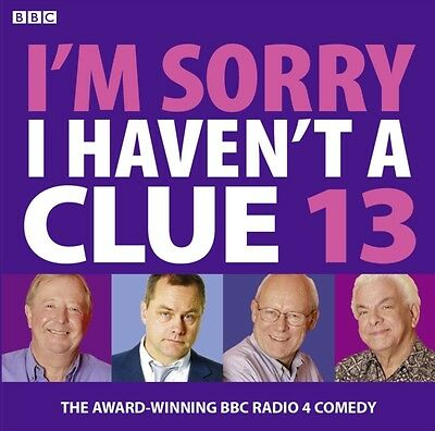 I'm Sorry I Haven't a Clue 13 (BBC Audio) (Audio CD), BBC, Cryer,. 9781408427293