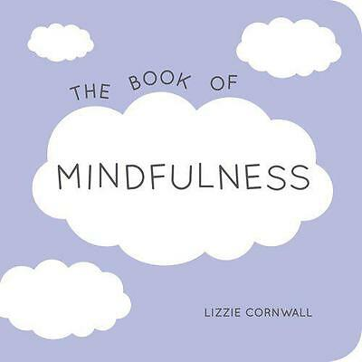 The Book of Mindfulness: Quotes, Statements and Ideas for Peaceful and Positive