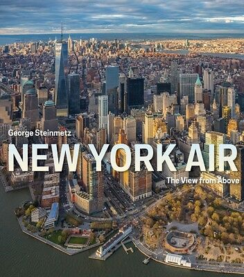 New York Air: The View from Above (Hardcover), Steinmetz, George, 9781419717895