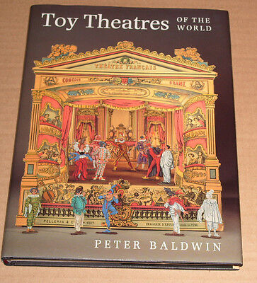 TOY THEATRES OF THE WORLD By Peter Baldwin Signed Copy - QE2 Gift 1992