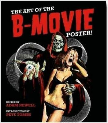 Art of the B Movie Poster! by Hardcover Book