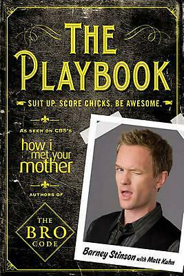 The Playbook: Suit Up. Score Chicks. Be Awesome. by Neil Patrick Harris (English