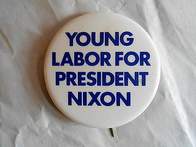 Vintage Young Labor for President Nixon Political Campaign Pinback Button