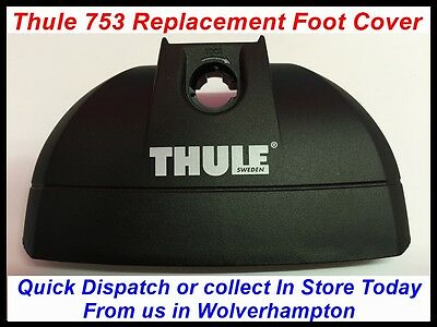 Brand New Genuine Replacement Thule 753 Foot Cover Roof Bars