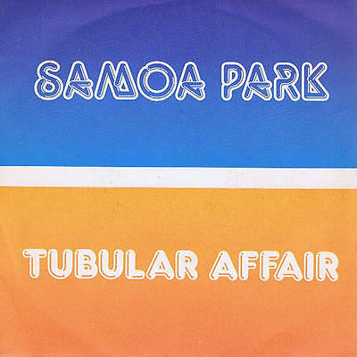 SAMOA PARK tubular affair / instrumental - (Mike Oldfield) - 7 Italy 1983 mint