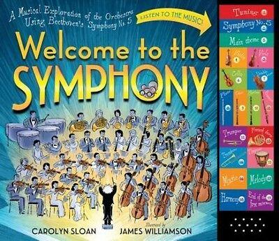 Welcome to the Symphony: A Musical Exploration of the Orchestra Using Beethoven'