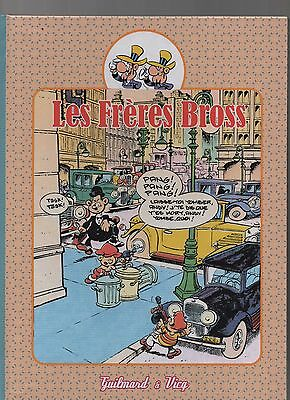 GUILMARD. Les  Frères Bross. Editions Le Taupinambour 2010 - LIVRE NEUF