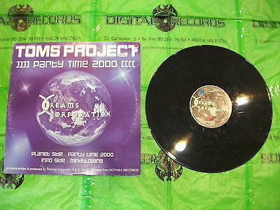 Toms Project  – Party Time 2000 ' 12'' VG+ / VG++  Dreams Corporation – DC015