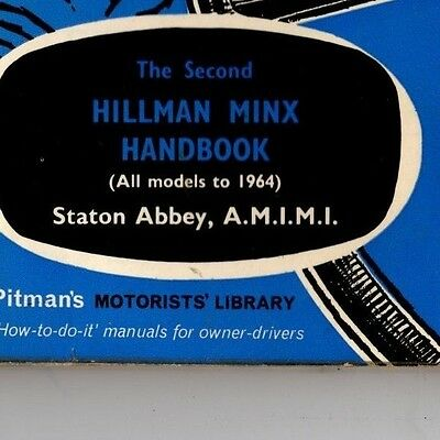 Hillman Minx up to 1965 Models Pitmans Owners  Drivers Instruction Handbook