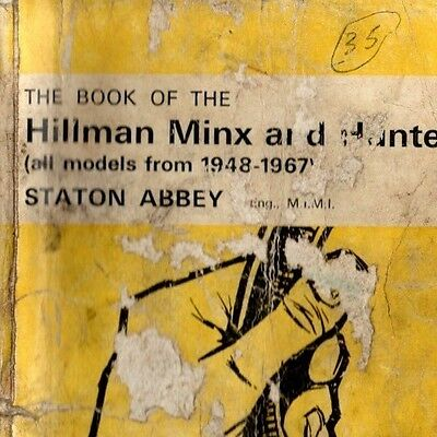 Hillman Minx  1948 to 1967 Models Pitmans Owners  Drivers Instruction Handbook