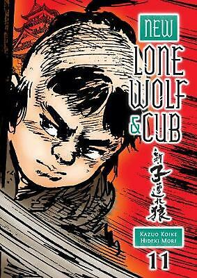 New Lone Wolf and Cub Volume 11 by Kazuo Koike Paperback Book (English)