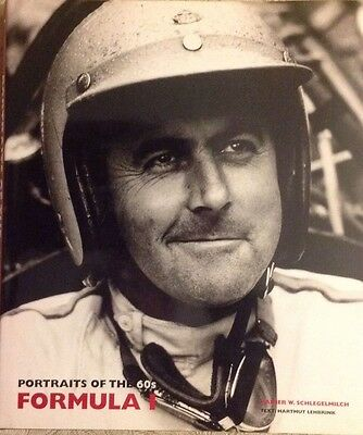 FORMULA 1: PORTRAITS OF THE 60s by Rainer W Schlegelmilch