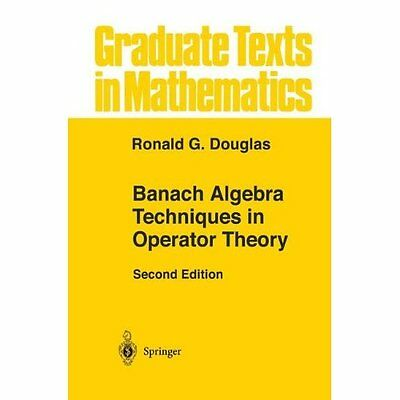 Banach Algebra Techniques In Operator Theory, Vol. 179 - Paperback NEW Ronald G.