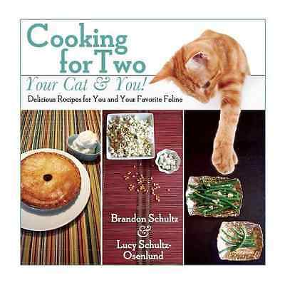 Cooking for Two--Your Cat & You!: Delicious Recipes for - Hardcover NEW Brandon