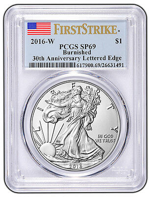2016 W Burnished Silver Eagle PCGS SP69 - First Strike Label