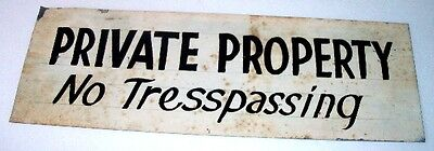 """ViNTAGE OLDE HAND PAiNTED PRiVATE PROPERTY - NO TRESPASSiNG SiGN ON TiN 5"""" x 15"""""""