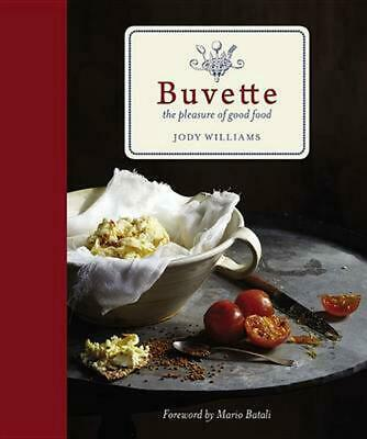 Buvette: The Pleasure of Good Food by Jody Williams (English) Hardcover Book