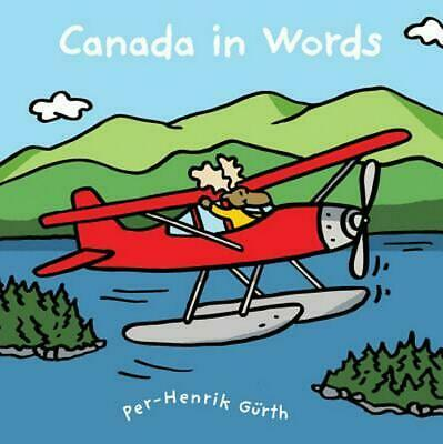 Canada in Words by Per-Henrik G?rth Hardcover Book (English)