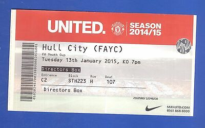 Manchester United v Hull City FC FA Youth Cup 2015 MATCH TICKET - POSTFREE to UK